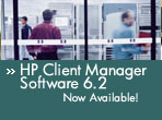 Announcing HP Client Manager Software v6.2