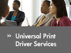 >> Universal Print Driver Services